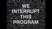 We Interrupt This Program 474x266